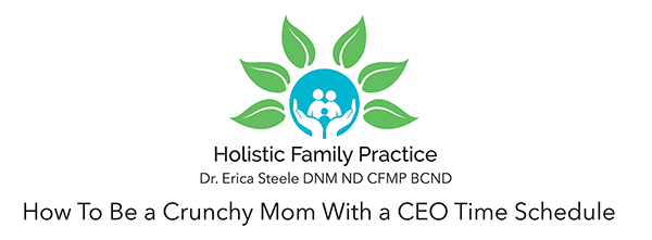 How To Be a Crunchy Mom With a CEO Time Schedule