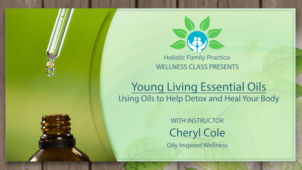 3.0 Using Oils to Help Detox and Heal Your Body