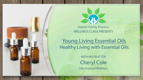 3.5 Healthy Living with Essential Oils