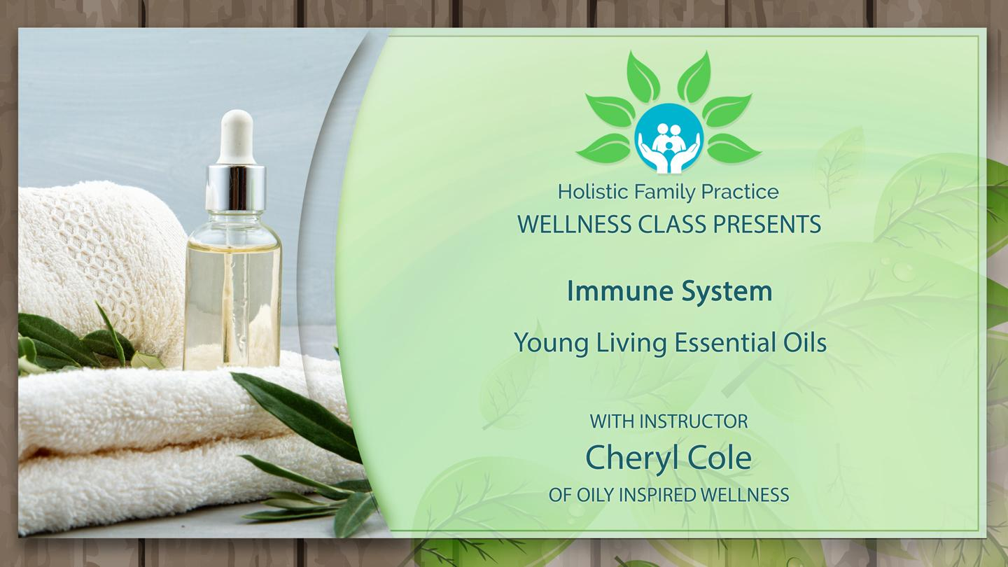 Help Your Immune System with Young Living Essential Oils