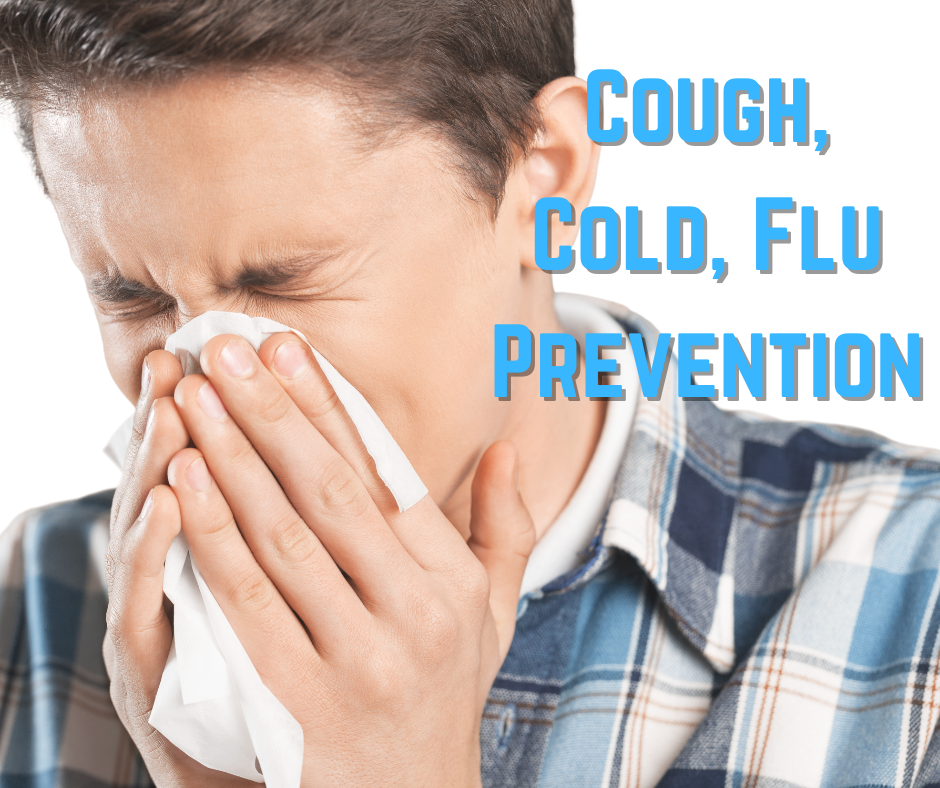 Cough, Cold, Flu Prevention