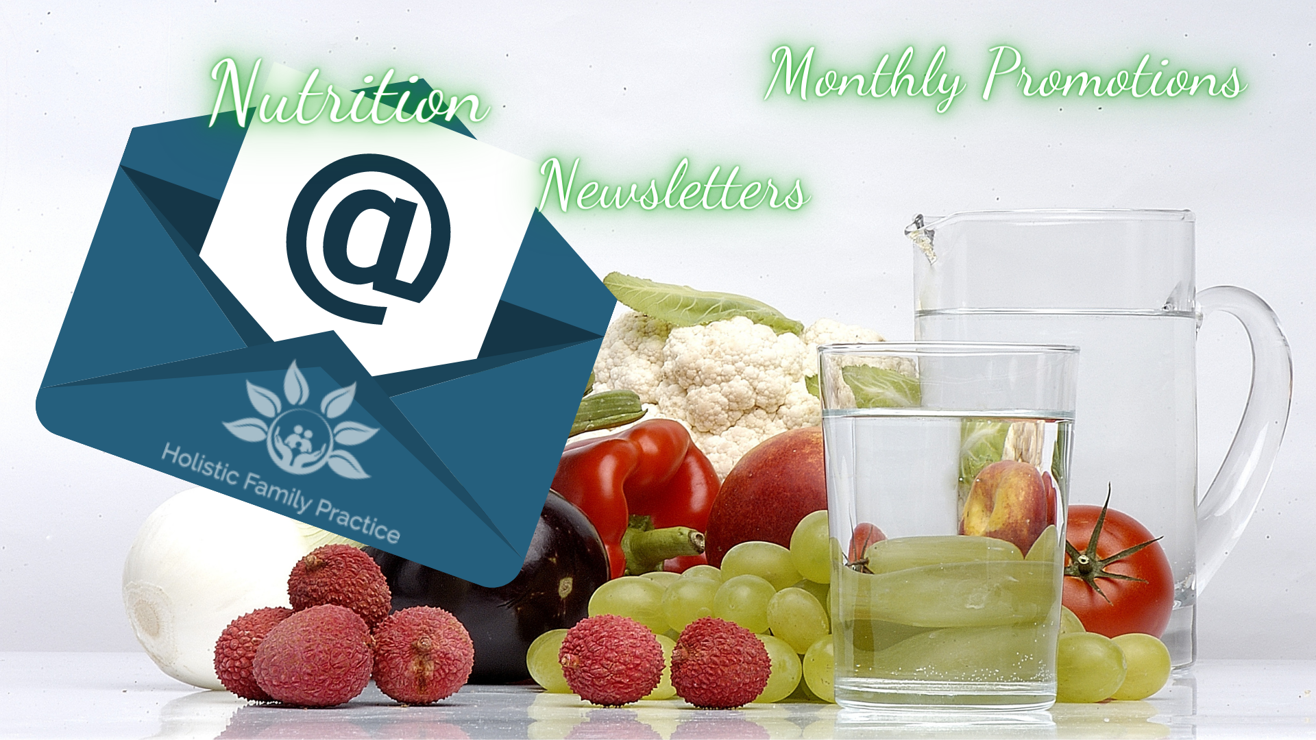 Sign up for our email list to receive end of fad nutrition, education, month newsletters, and service promotion for the month.